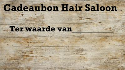 Cadeaubon van Hair Saloon, een geslaagd cadeau!